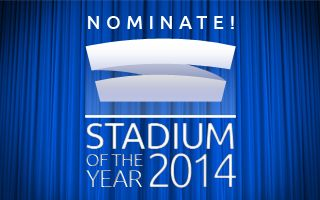 Stadium of the Year 2014: Time to nominate!