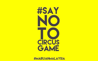 "Malaysia: No to ""circus games"" in Shah Alam"