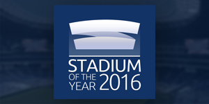 Stadium of the Year 2016: Name your nominees!