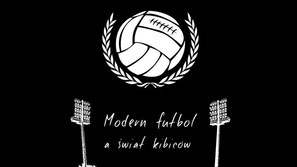 Modern Futbol a Świat Kibiców