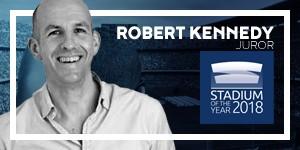 Stadium of the Year: Meet the Juror – Robert Kennedy