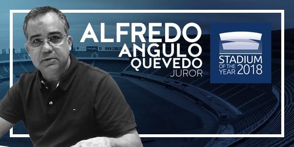 Stadium of the Year: Meet the Juror – Alfredo Angulo